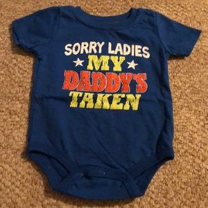 Sorry ladies my daddy's taken onesie, 6months